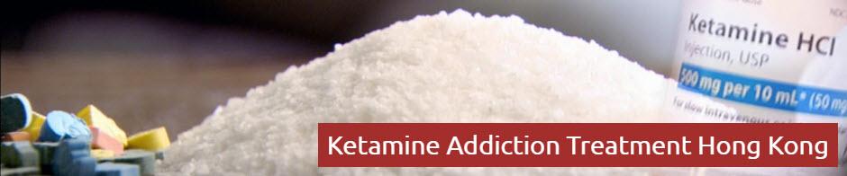 Ketamine Addiction Treatment Hong Kong