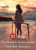 Addiction-Recovery-21-Things-You-Should-Know