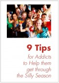 9-Tips-for-Addicts-to-Help-them-get-through-the-Silly-Season