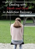 Dealing-with-Death-and-Grief-in-Addiction-Recovery