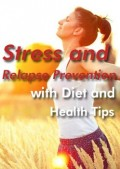 Reduce-Stress-with-Diet-and-Health-for-Relapse-Prevention